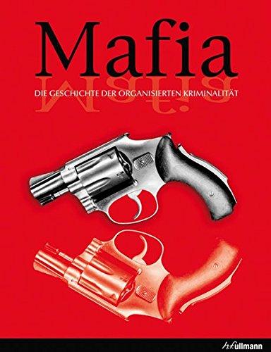 9783848003099: Mafia: Die Geschichte der organisierten Kriminalität