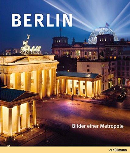 Berlin. Bilder einer Metropole. : Bilder einer: Harro Schweizer