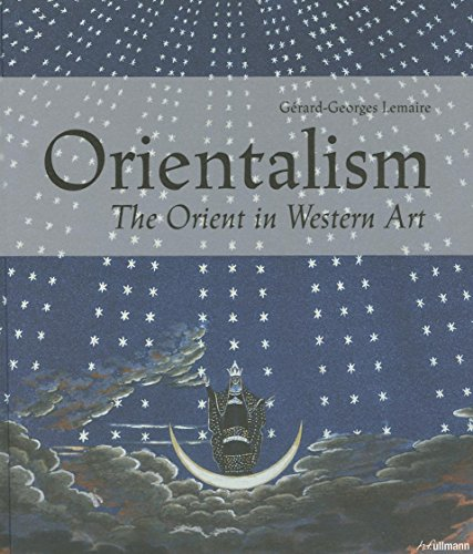Orientalism: The Orient in Western Art: Lemaire, G�rard-Georges