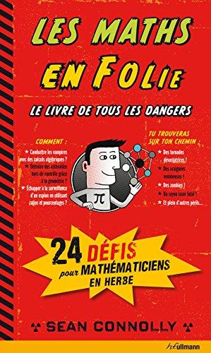 9783848003785: Les Maths en Folie - 24 dangereux d�fis � relever pour les passionn�s de math�matiques