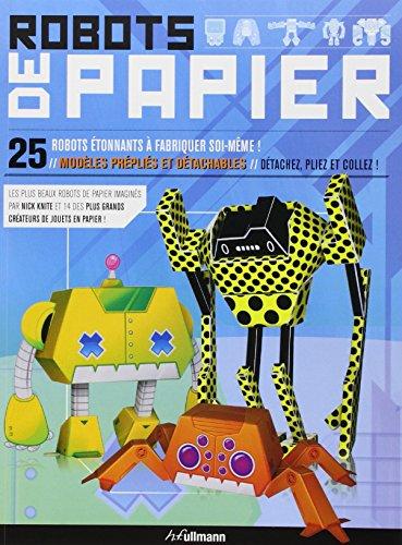 9783848004249: Robots de papier : 25 robots étonnants à fabriquer soi-même !
