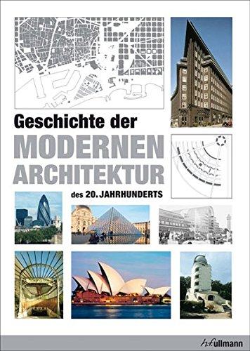 Geschichte der modernen Architektur des 20. Jahrhunderts: Tietz, J�rgen