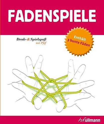Fadenspiele : [enthält 3 bunte Fäden]. [Übers. aus dem Franz.: Dagmar Mallett] / Denk- & Spielspaß mit Pfiff - Picon, Daniel