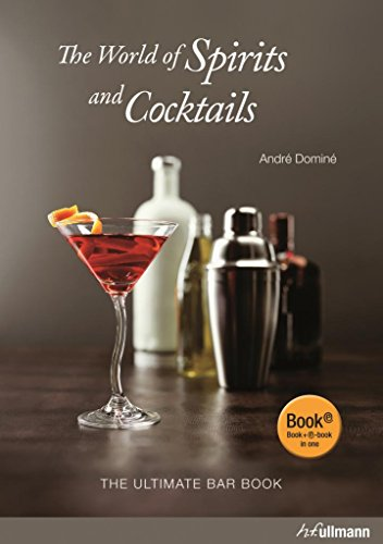 9783848006014: The World Of Spirits And Cocktails: The Ultimate Bar Book