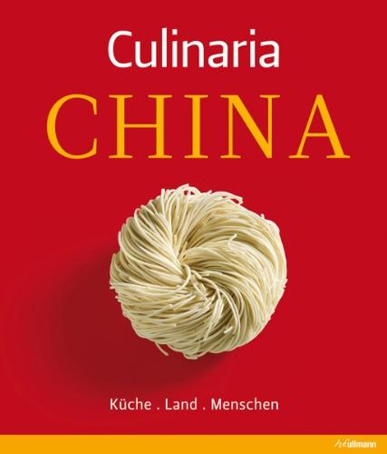 9783848007790: Culinaria China: Küche - Land - Menschen