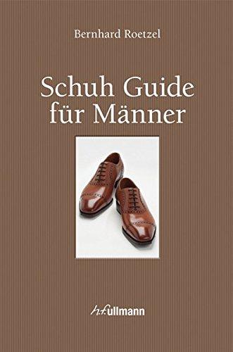 9783848008117: Schuh Guide für Männer (Buch + E-Book)