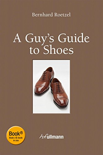 Guy's Guide to Shoes: Roetzel, Bernhard
