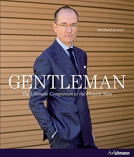 9783848008162: Gentleman: The Ultimate Companion to the Elegant Man