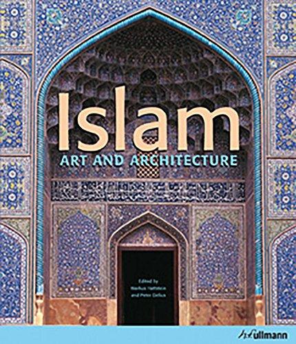 Islam: Art and Architecture: Hattstein, Markus/ Delius,