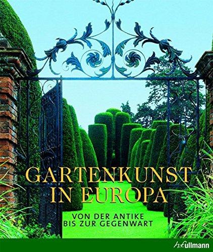 9783848008469: Gartenkunst in Europa: Von der Antike bis zur Gegenwart