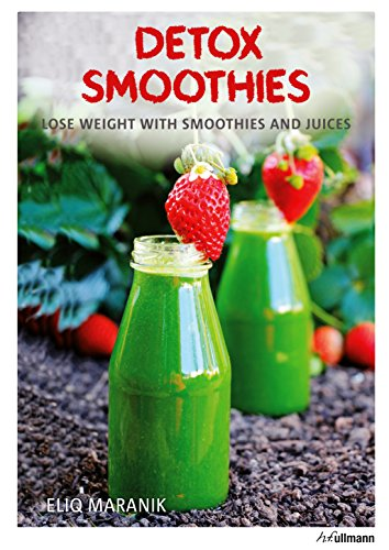 9783848008698: Detox Smoothies: Lose Weight with Smoothies and Juices