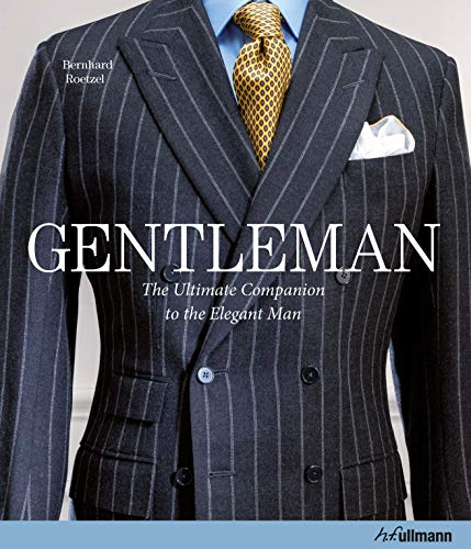 9783848011896: Gentleman: The Ultimate Companion to the Elegant Man