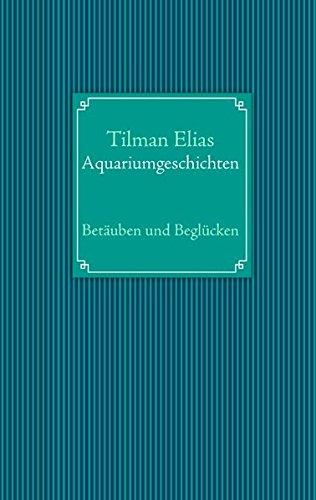 9783848201686: Das Aquarium im Klinikum der Stadt L: Poetische Geschichten