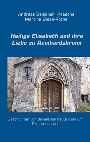 9783848203529: Heilige Elisabeth und ihre Liebe zu Reinhardsbrunn