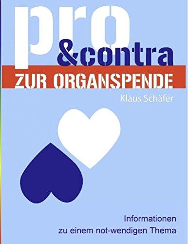 9783848204120: Pro und Contra zur Organspende: Informationen zu einem not-wendigen Thema
