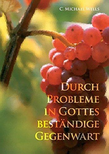 9783848205530: Durch Probleme in Gottes beständige Gegenwart