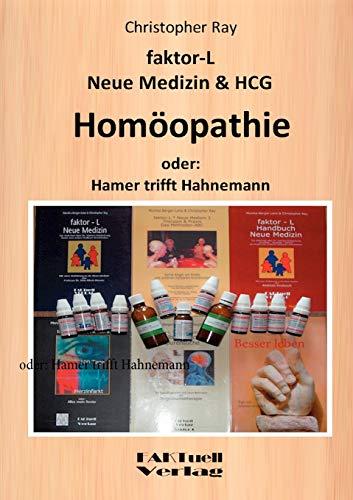 faktor-L Neue Medizin & HCG * Homöopathie: Christopher Ray