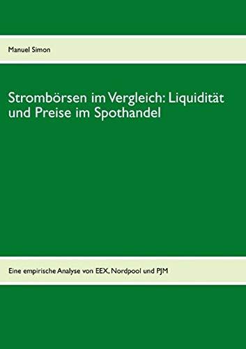 9783848206025: Strombörsen im Vergleich: Liquidität und Preise im Spothandel