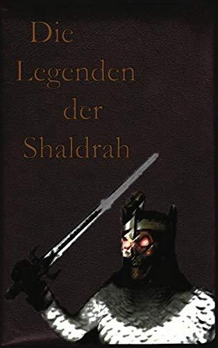 9783848206704: Die Legenden der Shaldrah