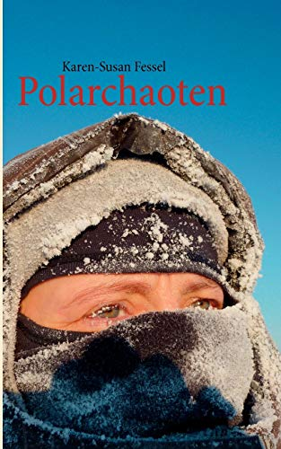 9783848207305: Polarchaoten (German Edition)