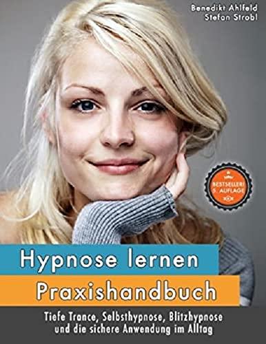 9783848207947: Hypnose lernen - Praxishandbuch