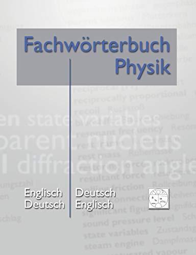 Fachwörterbuch Physik: Heidrich, Matthias