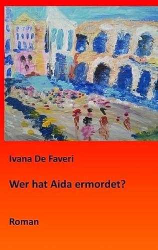 9783848209675: Wer hat Aida ermordet?