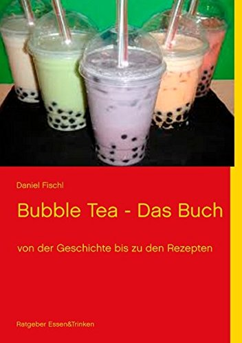 9783848210039: Bubble Tea - Das Buch