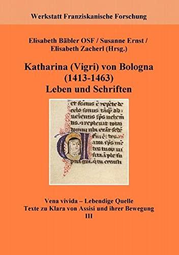 9783848210268: Katharina Vigri von Bologna (1413-1463): Leben und Schriften