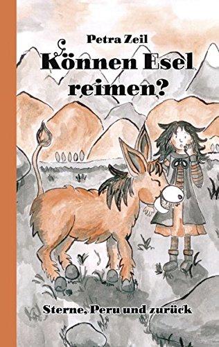 9783848211579: K�nnen Esel reimen?: Sterne, Peru und zur�ck