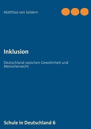 9783848215256: Inklusion: Deutschland zwischen Gewohnheit und Menschenrecht