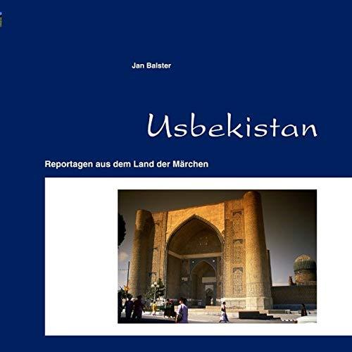 9783848218264: Usbekistan: Reportagen aus dem Land der Märchen