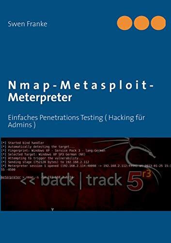 9783848219605: Nmap-Metasploit-Meterpreter (German Edition)