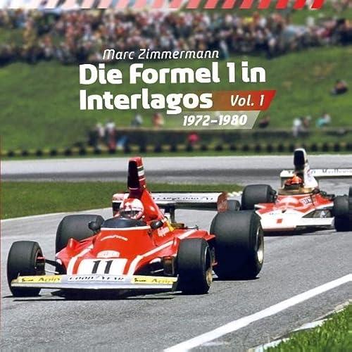 9783848221523: Die Formel 1 in Interlagos - Vol. 1: 1972 - 1980