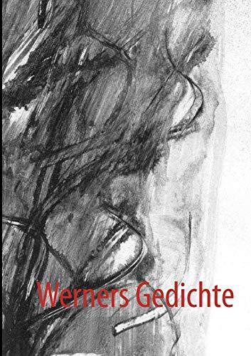 Werners Gedichte: Werner HÃ hn