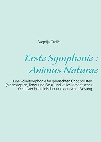 Erste Symphonie : Animus Naturae: Dagnija Greiza