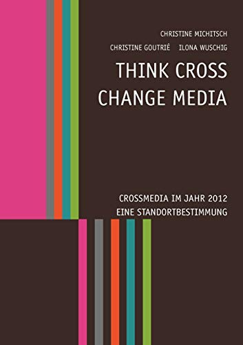 9783848223787: Think CROSS - Change MEDIA