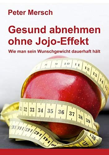 9783848224586: Gesund abnehmen ohne Jojo-Effekt (German Edition)