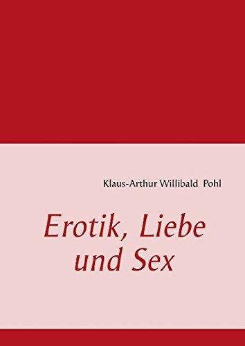 9783848224623: Erotik, Liebe und Sex