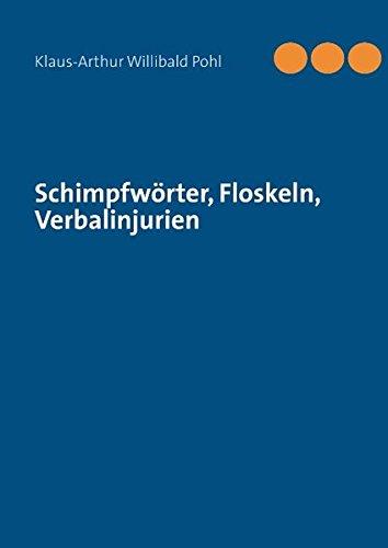 9783848224739: Schimpfwörter, Floskeln, Verbalinjurien
