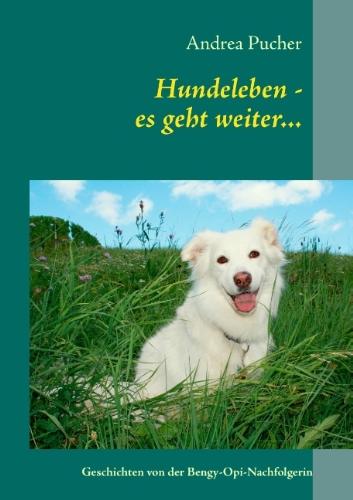 9783848224784: Hundeleben - es geht weiter...