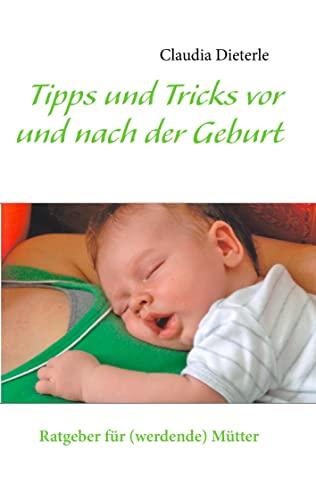 9783848225606: Tipps und Tricks vor und nach der Geburt