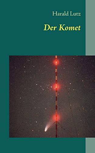 9783848227099: Der Komet (German Edition)