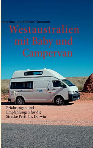 9783848228355: Westaustralien mit Baby und Campervan (German Edition)