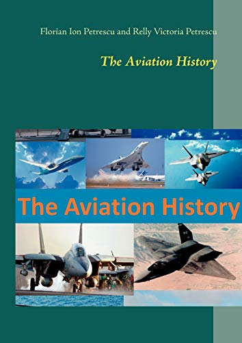 The Aviation History: Florian Ion Petrescu,