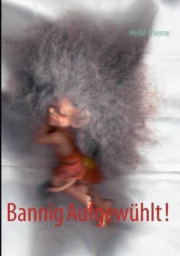 9783848230891: Bannig Aufgew Hlt !