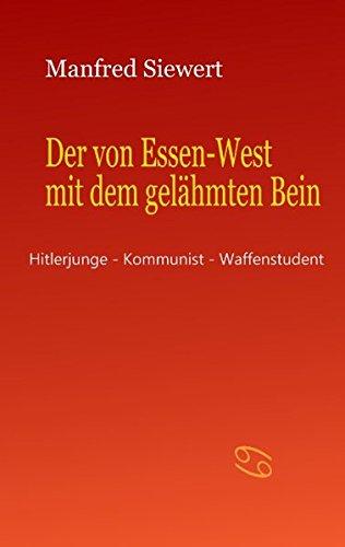 Der Von Essen-West Mit Dem Gelahmten Bein: Manfred Siewert