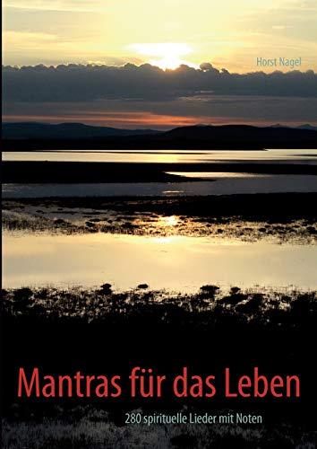 Mantras Fur Das Leben: Horst Nagel