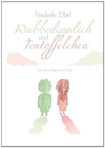 9783848234875: Wubbedippdich und Tentoffelchen (German Edition)