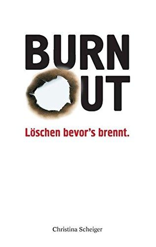 9783848241323: Burnout Löschen bevor's brennt